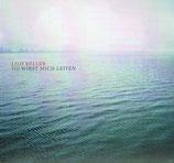 Lilo Keller - Du wirst mich leiten (2 CD)