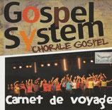 Gospel System - Chorale Gospel - Carnet de voyage -