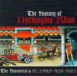 Dschinghis Khan - The History of Dschingis Khan (The Historical & Millennium Mega-Mixes)