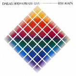 Dallas Holm - Live Rise Again