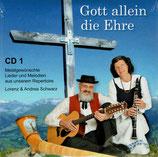 Lorenz & Andrea Schwarz - Gott allein die Ehre CD 1 + CD 2