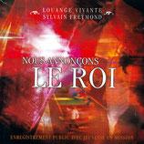 Sylvain Freymond & Louange Vivante - Nous Annoncons Le Roi