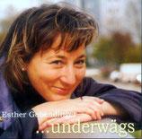 Esther Gebendinger - Underwägs