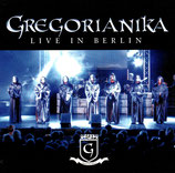 GREGORIANIKA - Live In Berlin