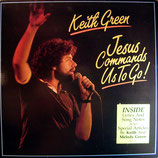 Keith Green - Jesus commands us to go