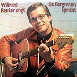 Wilfried Reuter singt - Dr.Bergmann spricht : Angst ohne Ausweg? / Botschaft: Die entscheidende Frage
