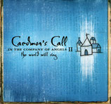 Caedmon's Call - In The Company Of Angels : The World Will Sing