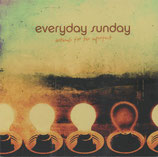 Everyday Sunday - Anthems For The Imperfect