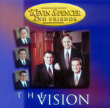 Kevin Spencer & Friends - The Vision -