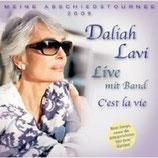 Daliah Lavi - C'est la Vie - Meine Abschiedtournee 2009 (Daliah Lavi mit Band) 2 CD + 1 DVD