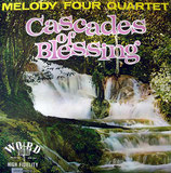 Melody Four Quartet - Cascades of Blessing