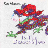 Ken Medema - In The Dragon's Jaws
