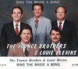 Younce Brothers - Sing The Bride A Song