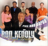 Ron Kenoly and High Praise - Fill The Earth
