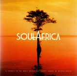 SOUL AFRICA : A Tribute to the Magic Voices and Groovy Sounds of Mother Africa