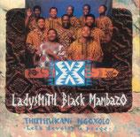 Ladysmith Black Mambazo - Thuthukani Ngoxolo (Let's Develop In Peace)