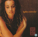 Lydia Valéndiz - Irracional