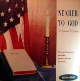 George Johnson - Nearer To God