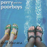 Perry & The Poor Boys - Deep Blue Sea (* M)