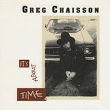 Greg Chaisson - It's About Time
