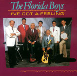 Florida Boys - I've Got A Feeling -