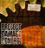 PROJECT DAMAGE CONTROL feat.John Schlitt (Petra) and Louie Weaver (Petra) (hänssler)