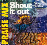 Spring Harvest - Shout It Out (Praise Mix)
