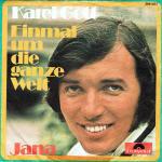 Karel Gott - Einmal um die ganze Welt / Jana