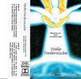 Weisse Friedenstaube - Bekannte und neue christliche Lieder