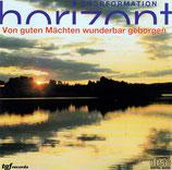 Chorformation Horizont - Von guten Mächten wunderbar geborgen