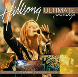 Hillsong Australia - Ultimate Worship ; The Very Best Live Worship Songs From Hillsong
