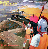 Salem Travelers - When On The Cross