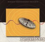 WORSHIP UNDERGROUND PRESENTS : receiver
