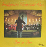 Presbyterian Centennial Choir - Face to Face