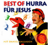 Daniel Kallauch - Best Of Hurra für Jesus