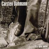 Carsten Dahmann - Es gibt mehr
