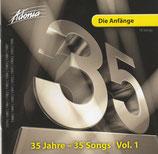 Adonia - Die Anfänge : 35 Jahre - 35 Songs Vol.1