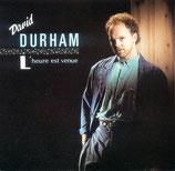 David Durham - L'heure est venue