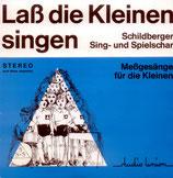 Schildberger Sing-und Spielchar - Lass die Kleinen singen