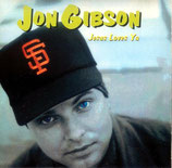 Jon Gibson - Jesus Loves Ya