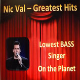 Nic Val - Greatest Hits (Lowest Bass Singer On The Planet)