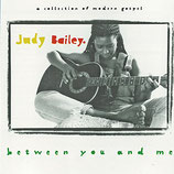 Judy Bailey - Between You And Me