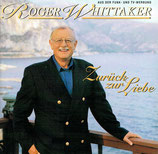 Roger Whittaker - Zurück zur Liebe