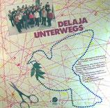 Delaja Chor - Delaja unterwegs