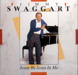 Jimmy Swaggart - Jesus Be Jesus In Me