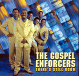 Gospel Enforcers - There's Still Room