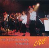 Die Gastmann Familie - Live