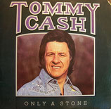 Tommy Cash - Only One Stone