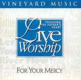 Vineyard - For Your Mercy