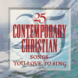 25 Contemporary Christian Songs You Love To Sing (Star Song Sampler)